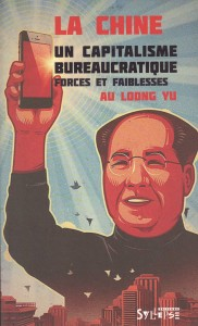 La Chine, un capitalisme bureaucratique