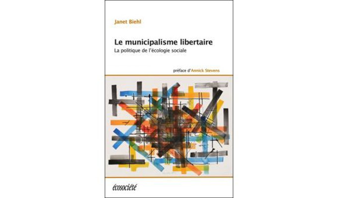 Janet Biehl : Le municipalisme libertaire