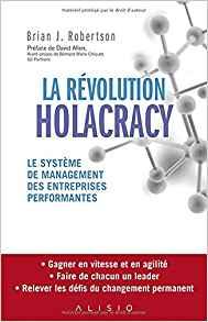La révolution Holacracy est-elle de l'autogestion ?