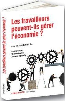 Les travailleurs peuvent-ils gérer l'économie ?