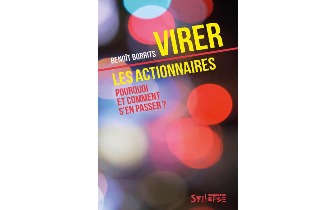 29 janvier : Présentation du livre « Virer les actionnaires, Pourquoi et comment s'en passer ? » Editions Syllepse